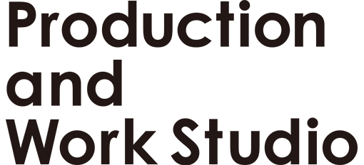 Production and Work Studio